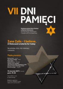 """Plakat Lodz 2016 - Zane Zalis """"i believe - A HOLOCAUST ORATORIO FOR TODAY"""""""
